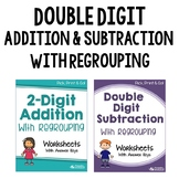 Double Digit Adding And Subtracting With Regrouping Worksheets For Review