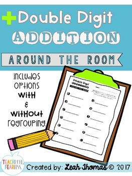 Double Digit Addition Around the Room {with AND without regrouping}