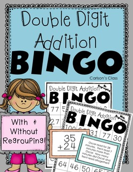 Double Digit Addition BINGO -- With and Without Regrouping