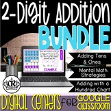 Double Digit Addition BUNDLE Centers for Google Classroom