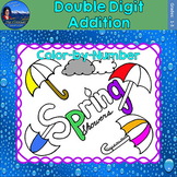 Double Digit Addition Math Practice Spring Showers Color by Number