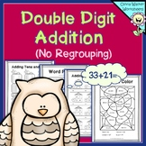 Double Digit Addition - No Regrouping - (Worksheets for 2 digit adding)