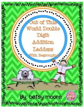 Double Digit Addition Out of This World Addition with Regrouping