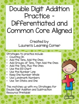 Double Digit Addition Practice - Differentiated - Common Core Aligned
