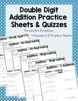Double Digit Addition Practice Sheets & Quizzes (10 pages)
