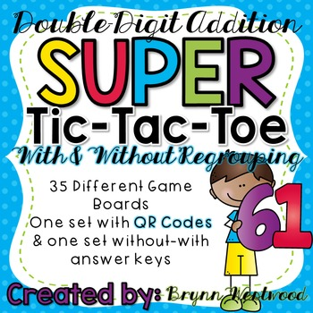 Double-Digit Addition SUPER Tic-Tac-Toe w/ & w/o Regroupin