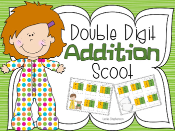 Double Digit Addition Scoot