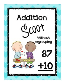 Double Digit Addition Scoot- no regroup