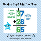 Double Digit Addition Song