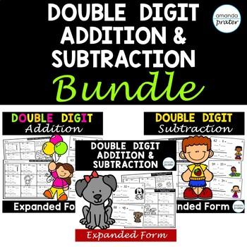 Double Digit Addition Subtraction Bundle Expanded Form Without