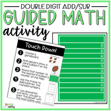Double Digit Addition & Subtraction Guided Math Activity Touchdown