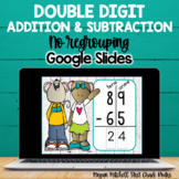 Double-Digit Addition & Subtraction No Regrouping for Google Classroom