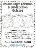 Double Digit Addition & Subtraction Quizzes WITH & WITHOUT