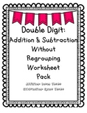 Double Digit Addition & Subtraction Without Regrouping Wor