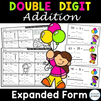 Double Digit Addition Without Regrouping Using Expanded Form By