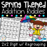 Double Digit Addition With Regrouping - Spring Math Riddles