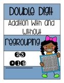 Double Digit Addition With and Without Regrouping