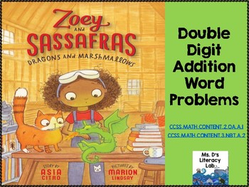 Double Digit Addition Word Problems (Zoey and Sassafras)