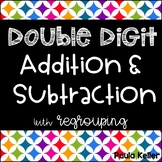 Regrouping:  Addition & Subtraction