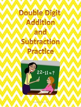 Double Digit Addition and Subtraction Practice