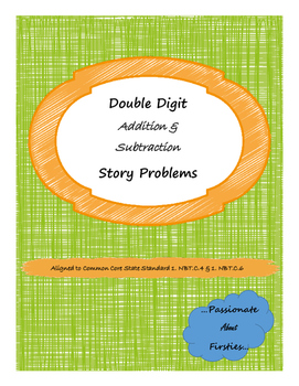 Double Digit Addition and Subtraction Story Problems
