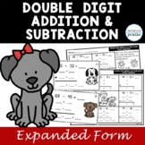 Double Digit Addition and Subtraction Using Expanded Form Without Regrouping