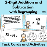 Double Digit Addition and Subtraction With Regrouping Task Cards and Activities