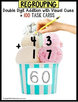 Double Digit Addition TASK CARDS with REGROUPING for VISUA