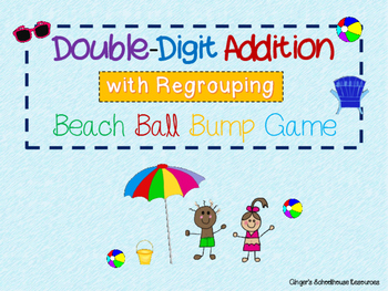 Double Digit Addition with Regrouping Beach Ball BUMP Game