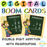 Double Digit Addition with Regrouping - Boom Cards