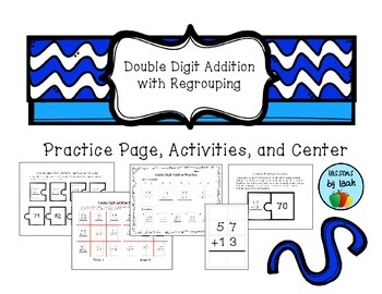 Double Digit Addition with Regrouping Practice Page, Activ