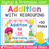 Double Digit Addition with Regrouping PowerPoint and Googl