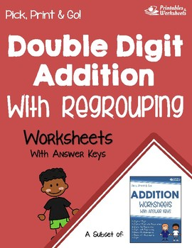 Double Digit Addition With Regrouping Worksheets, Simple Adding Practice Pages
