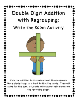 Double Digit Addition with Regrouping: Write the Room Activity (3 Sets)