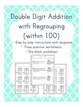 Double Digit Addition with Regrouping (within 100)