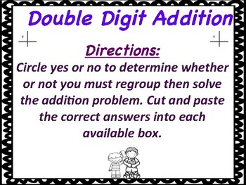 Double Digit Addition with/with regrouping