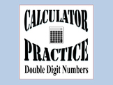 Double Digit Calculator Practice Worksheets