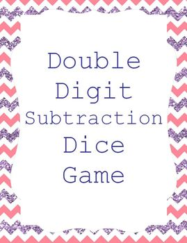 Double Digit Dice Games for Addition and Subtraction