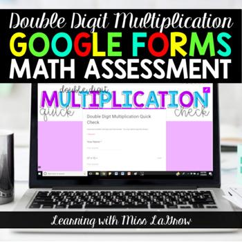 Double Digit Multiplication Google Forms Math Assessment