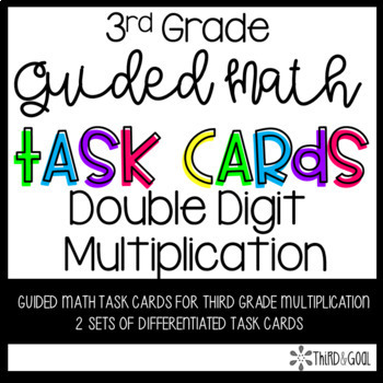 Double Digit Multiplication Guided Math Task Cards