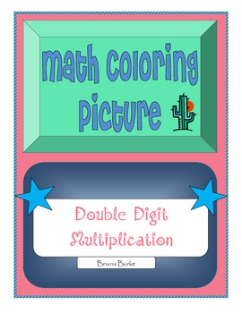 Differentiated Common Core - Double Digit Multiplication Coloring Picture
