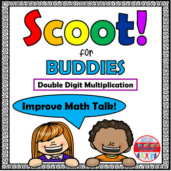 Double Digit Multiplication - Scoot for Buddies!