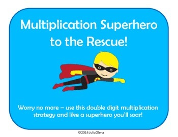 Double Digit Multiplication Strategy -- Superhero to the Rescue!