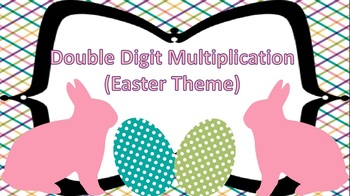 Double Digit Multiplication Task Cards {Easter Themed}