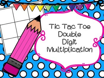 Double Digit Multiplication Tic Tac Toe