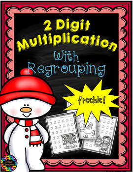 Double Digit Multiplication With Regrouping, Two Digit Multiplication Free