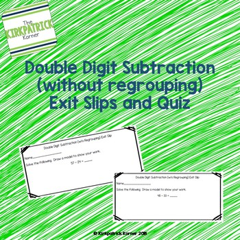 Double Digit Subtraction Exit Slips & Quiz