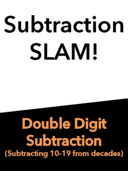 Double Digit Subtraction Slam!