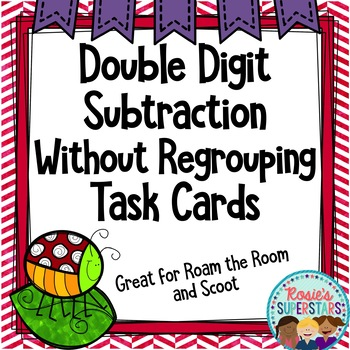 Double Digit Subtraction Without Regrouping Task Cards