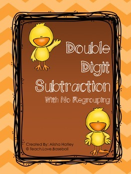 Double Digit Subtraction no regrouping